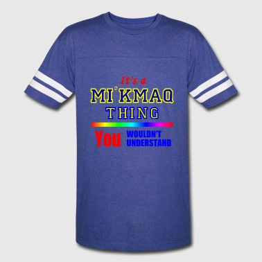 It's A Mi'kmaq Thing - Vintage Sport T-Shirt