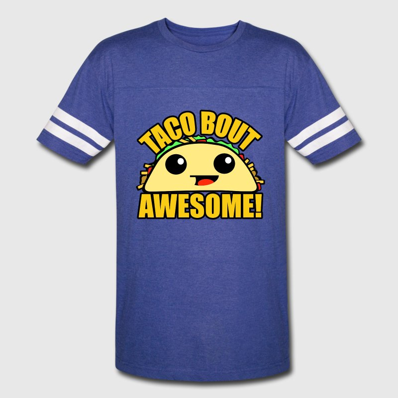 Taco Bout Awesome - Vintage Sport T-Shirt