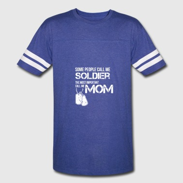 Call Me Mom call me soldier call me mom - Vintage Sport T-Shirt