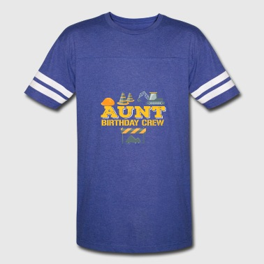 Aunts Birthday Aunt Birthday Crew For Construction Birthday Party - Vintage Sport T-Shirt
