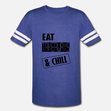 Takeaway eat takeaways and chill - Vintage Sport T-Shirt