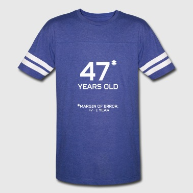 47 Years Old Margin 1 Year - Vintage Sport T-Shirt