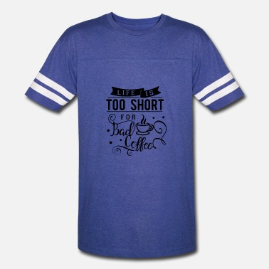 Shortboard Life is to short for bad coffee - Vintage Sport T-Shirt