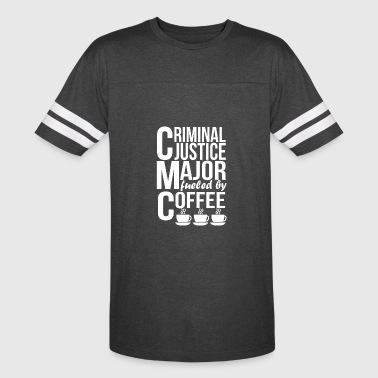 Criminal Justice Major Fueled By Coffee - Vintage Sport T-Shirt