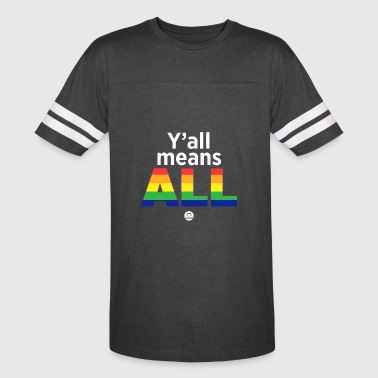 Y'all Means All - Vintage Sport T-Shirt
