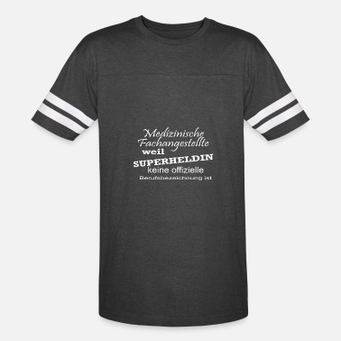 Superheroine Medical professional employees Because superheroin - Unisex Vintage Sport T-Shirt