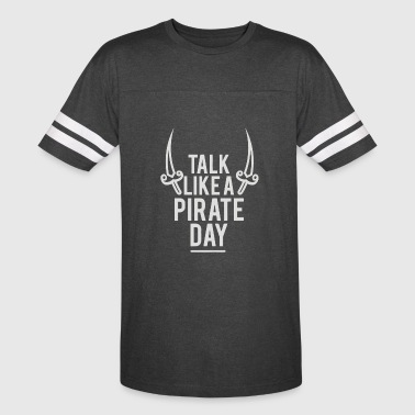 Talk Like a Pirate Day - Vintage Sport T-Shirt