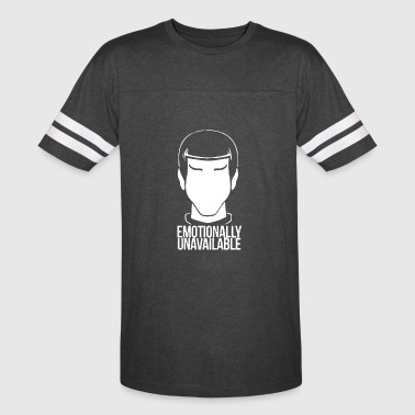 Emotionally Emotionally Unavailable - Vintage Sport T-Shirt