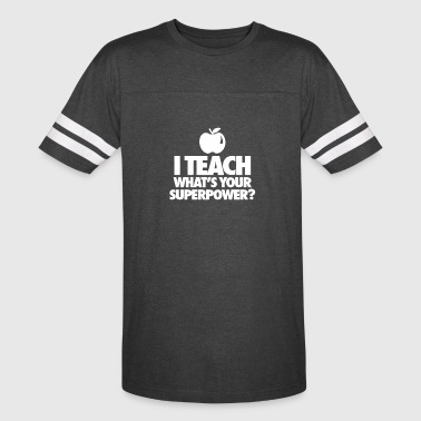 I Will Stab You DISCOUNT QN889 I Teach Whats You Superpower - Vintage Sport T-Shirt