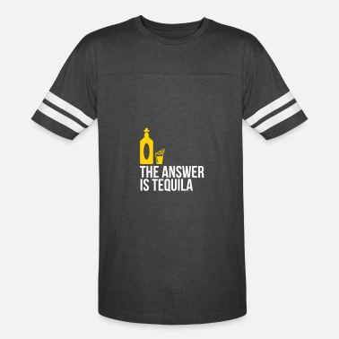 Mezcal The Answer Is Tequila - Vintage Sport T-Shirt
