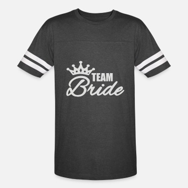 Team Bride - Vintage Sport T-Shirt