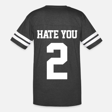Hate You 2 Hate you 2 wht - Vintage Sport T-Shirt