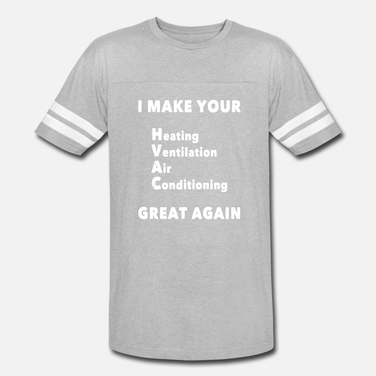Hvac Technician Funny Text Quote Vintage Sport T Shirt Heather Graywhite