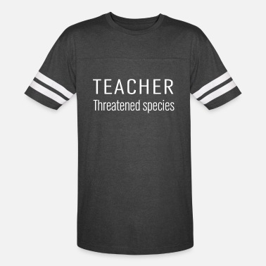 Threatened teacher threatened species - Unisex Vintage Sport T-Shirt