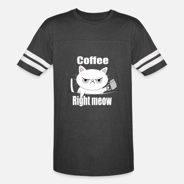coffee right meow - Unisex Vintage Sport T-Shirt