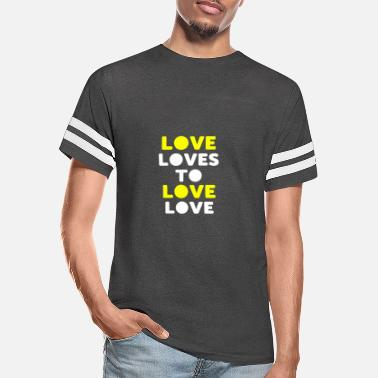 Lovely love loves to love love - Unisex Vintage Sport T-Shirt