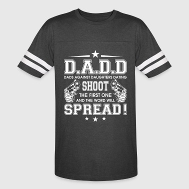 Dads Against Daughters Dating Shoot T Shirt - Vintage Sport T-Shirt