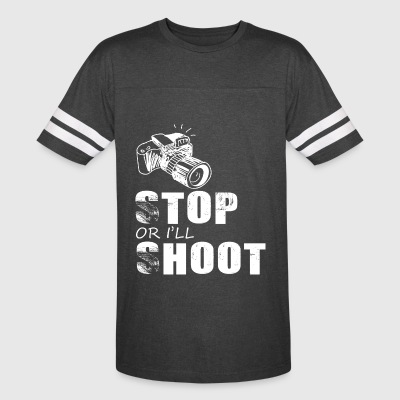 Stop or i'll shoot photography - Vintage Sport T-Shirt