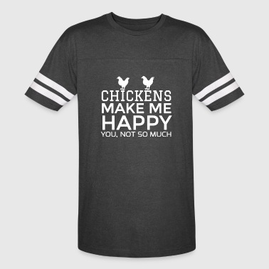 Chickens Make Me Happy Shirt - Vintage Sport T-Shirt