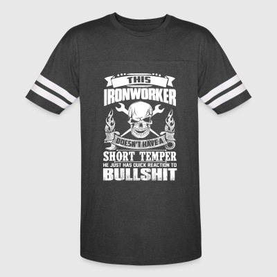 Ironworker Just Has Quick Reaction To Bullshit - Vintage Sport T-Shirt