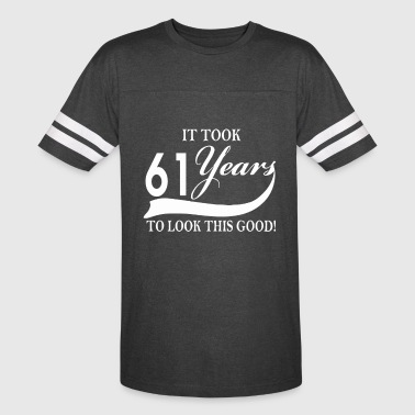 It took 61 years to look this good - Vintage Sport T-Shirt