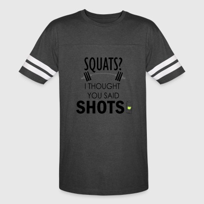 Squats vs. Shots - Vintage Sport T-Shirt