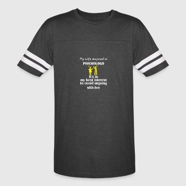 MY wife majored in Psychology - Vintage Sport T-Shirt