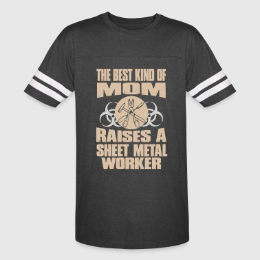 The Best Kind Of Mom Raises A Sheet Metal Worker - Vintage Sport T-Shirt