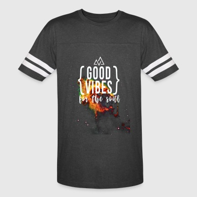 good vibes: For the soul - Vintage Sport T-Shirt