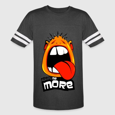 feed me more - Vintage Sport T-Shirt