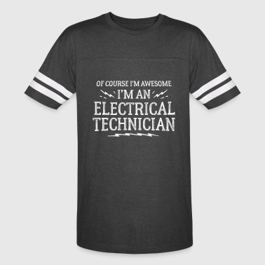 Technician - Electrical Technician Work - Of Cou - Vintage Sport T-Shirt