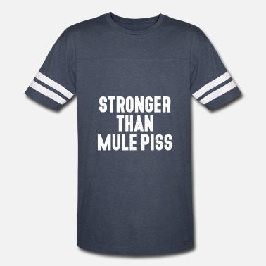 Mule Sayings Stronger than Mule Piss - Vintage Sport T-Shirt