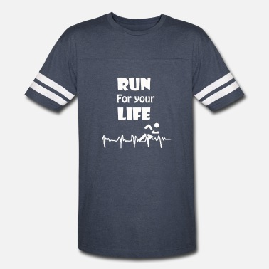 Run For Your Life Awesome Unique Run For Your Life Running - Vintage Sport T-Shirt