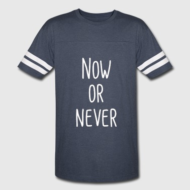 Now Or Never Now Or Never T Shirt - Vintage Sport T-Shirt