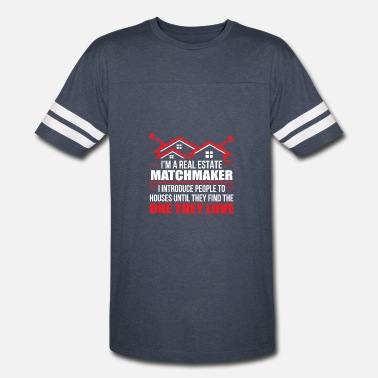 Real Estate Womens Real Estate Matchmaker Introduce People House The - Vintage Sport T-Shirt