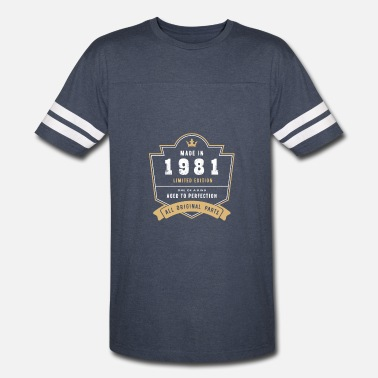 Born In 1981 Made In 1981 Limited Edition All Original Parts - Vintage Sport T-Shirt
