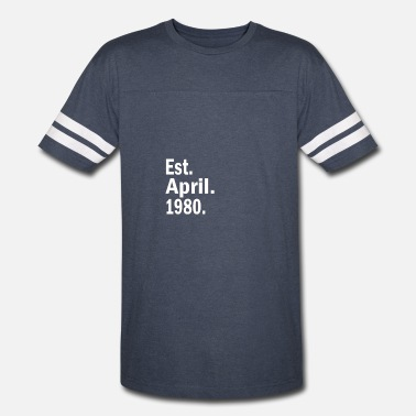 Est 1980 Est April 1980 - Vintage Sport T-Shirt