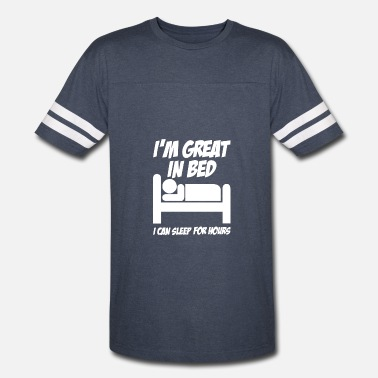 Bedfordshire I M GREAT IN BED - Vintage Sport T-Shirt