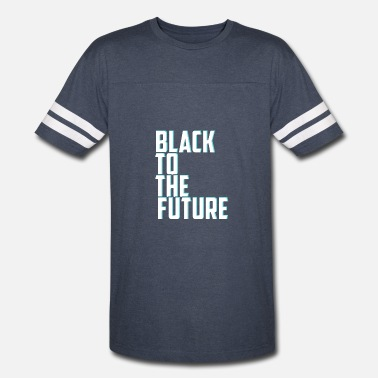 Black To The Future Black to the future - Vintage Sport T-Shirt