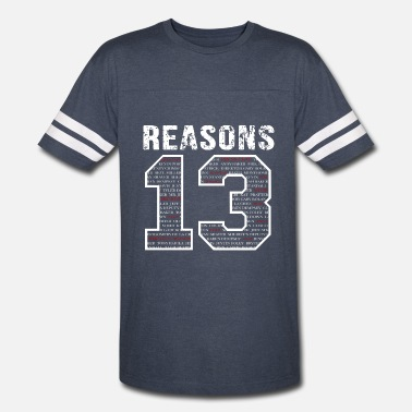 13 Reasons 13 reasons why - Vintage Sport T-Shirt