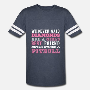 Pitbull Best Friend Girl's Best Friend Pitbull - Vintage Sport T-Shirt