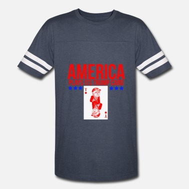 Its A Trump AMERICA PLAYS ITS TRUMP CARD - Vintage Sport T-Shirt