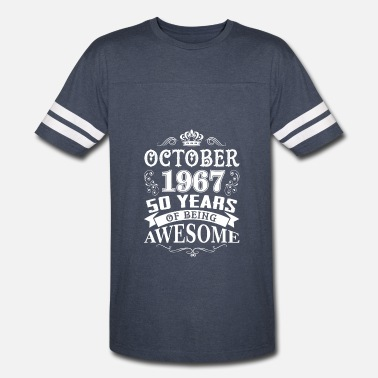 51th Birthday October 1967 Tee 51th Birthday Age 51 Year Old - Vintage Sport T-Shirt