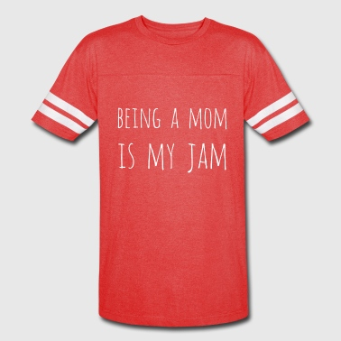 Being a Mom - Vintage Sport T-Shirt
