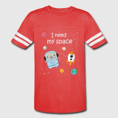 I Need My Space - Vintage Sport T-Shirt