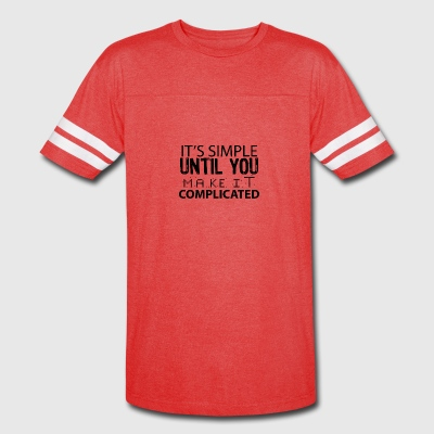 SIMPLE COMPLICATED - Vintage Sport T-Shirt