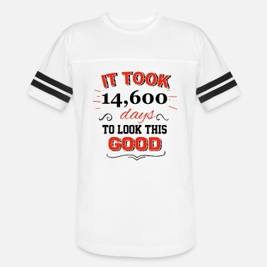 Look Good 40 Years It took 40 years to look this good - Vintage Sport T-Shirt