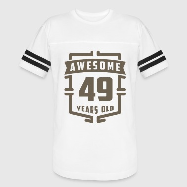 Awesome 49 Years Old - Vintage Sport T-Shirt