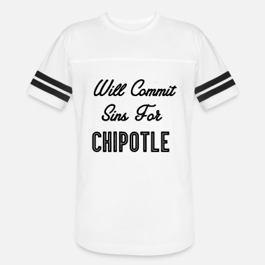 Will Commit Sins for Chipotle Funny T shirt - Unisex Vintage Sport T-Shirt