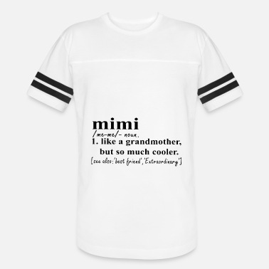 c51d2be64 mimi like a grandmother but so much cooler grandma - Unisex Vintage Sport T- Shirt